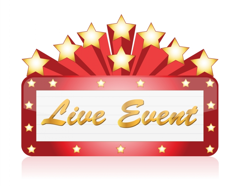 """sign that reads """"Live event"""""""